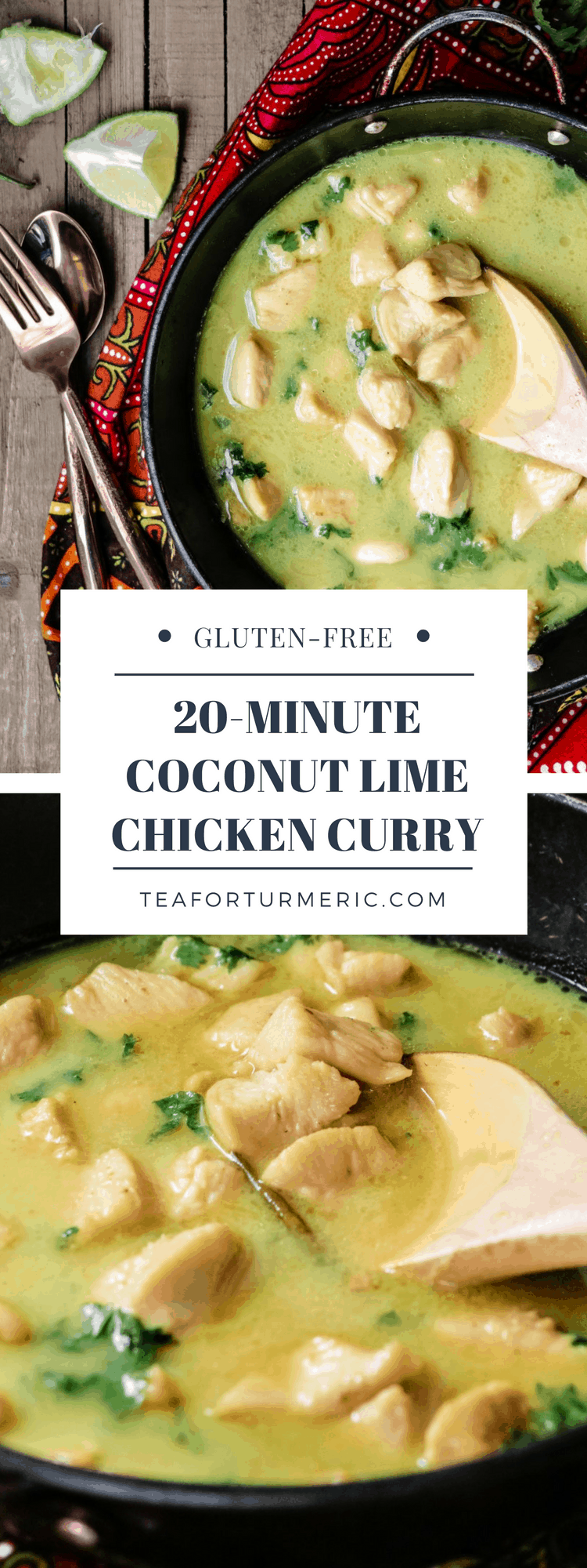 This 20-Minute Coconut Lime Chicken curry is the perfect weeknight meal. Incredibly easy and healthy, yet full of flavor!
