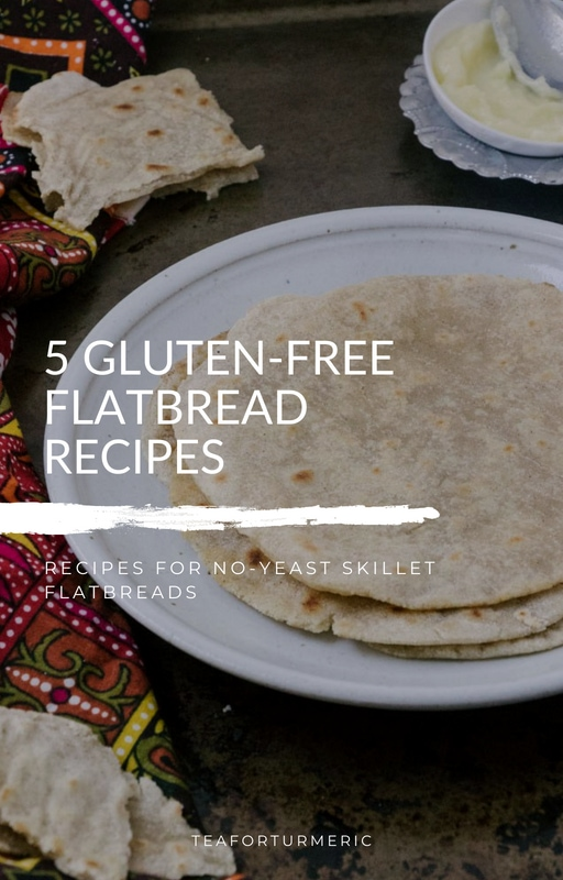 Free Download! 5 Gluten-Free Flatbread recipes. This free E-book includes recipes for roti, naan, tortillas, and much more. Contents include flatbreads made of oat flour, cassava flour, buckwheat flour, and more! #glutenfree #glutenfreeflatbread