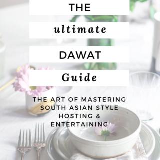 The Ultimate Dawat Guide