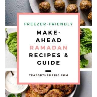 Freezer-Friendly (Make-Ahead) Ramadan Recipes & Guide
