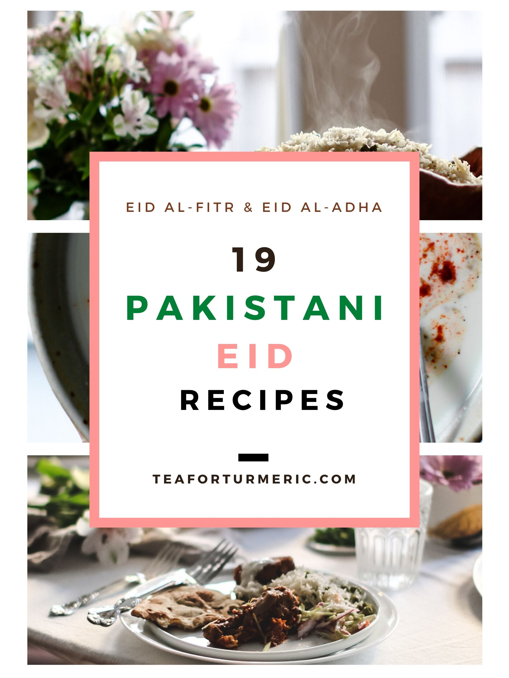 19 Pakistani Eid Recipes Collage