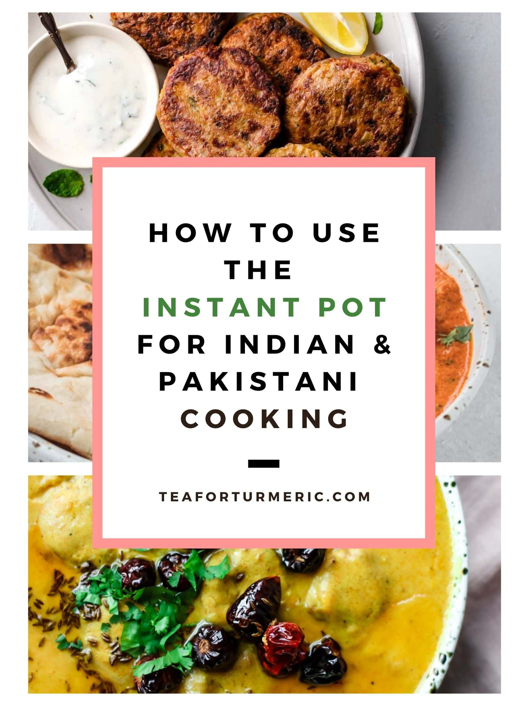 How to use instant pot for indian and pakistani cooking