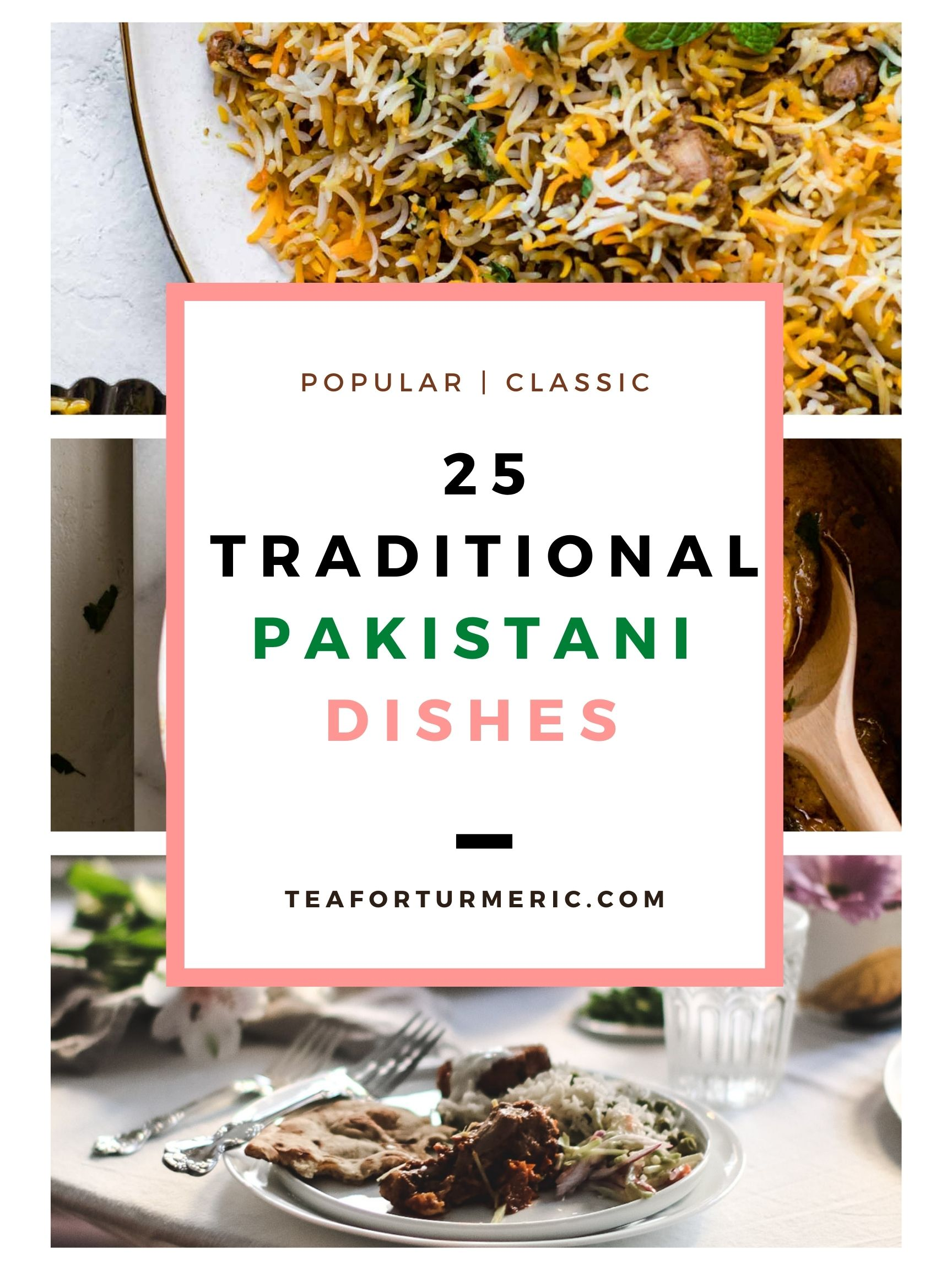 Traditional Pakistani Dishes Roundup