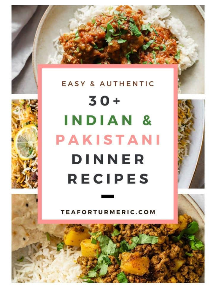 Cover image for 30+ Indian & Pakistani Dinner Recipes.